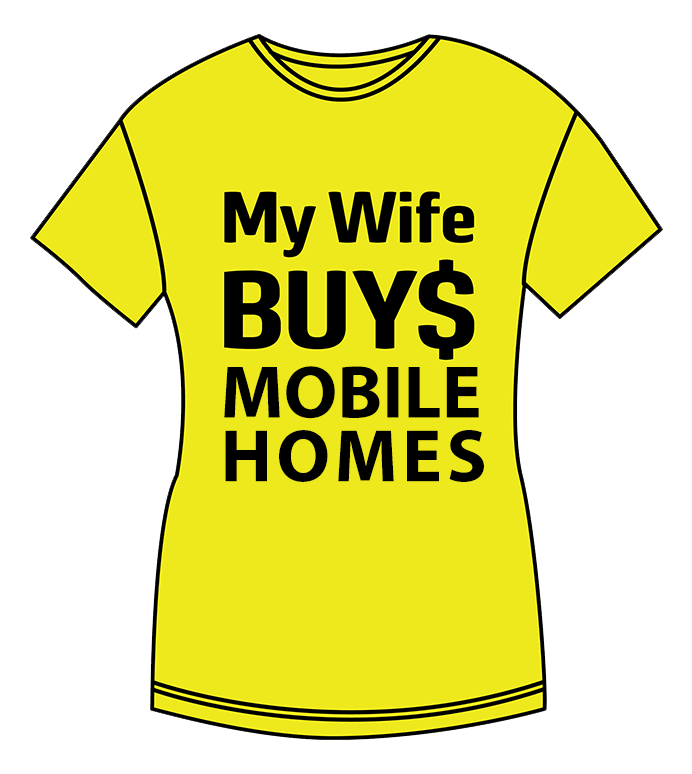 My Wife Buys - Mobile Home and House Buyer